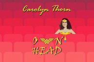 """Carolyn Thorn - """"Own Head"""""""